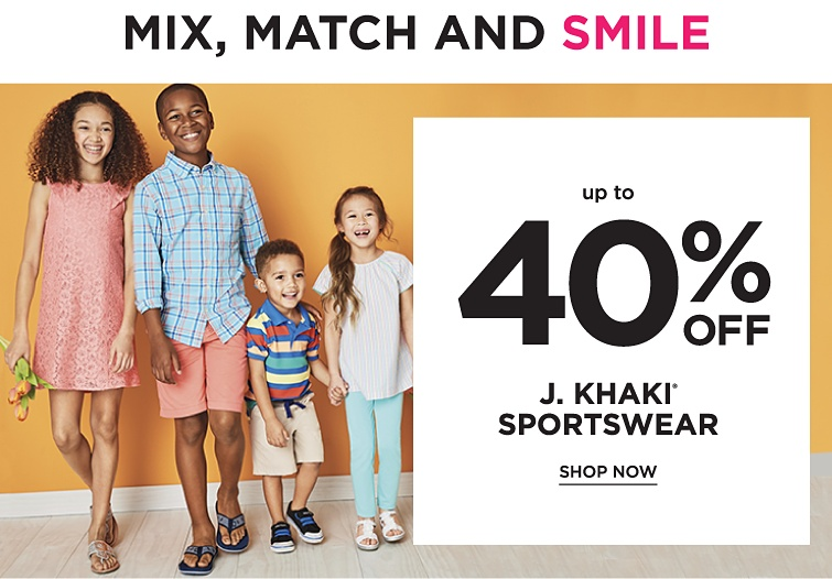 Mix, Match and Smile - Up to 40% off J. Khaki® Sportswear. Shop now.