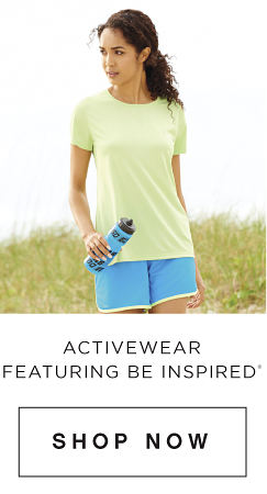 Activewear featuring be inspired&rge; - Shop Now