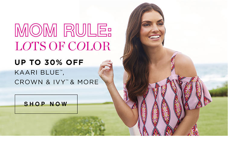 Mom Rule: Lots of Color | Up to 30% off Kaari Blue™, crown & ivy™ & More - Shop Now