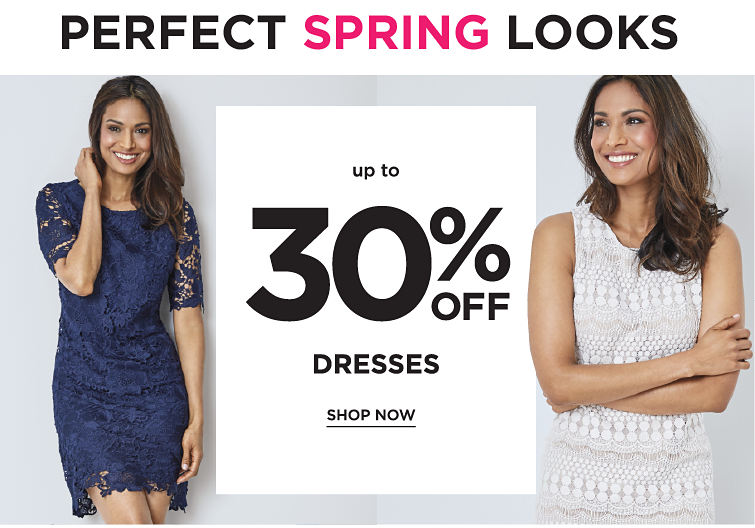 Perfect Spring Looks | Up to 30% off Dresses - Shop Now