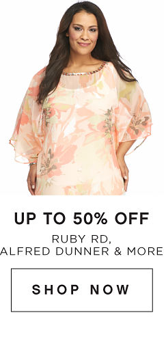 Up to 50% off Ruby Rd., Alfred Dunner & More - Shop Now
