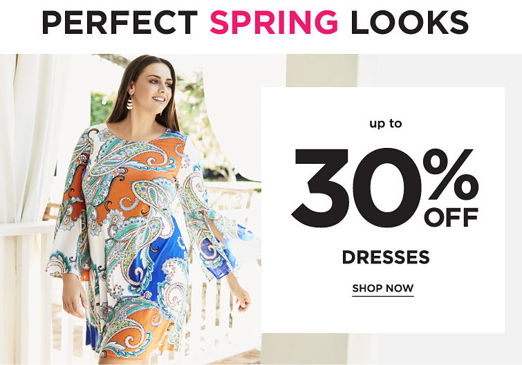 Perfect Spring Looks | Up To 30% Off Dresses | Shop Now