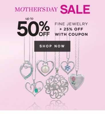 MOTHER'S DAY SALE | up to 50% OFF FINE JEWELRY + 25% OFF WITH COUPON | SHOP NOW