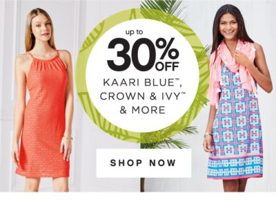 up to 30% OFF KAARI BLUE™, CROWN & IVY™ & MORE | SHOP NOW