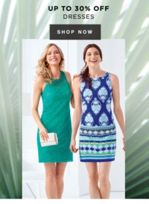 UP TO 30% OFF DRESSES   SHOP NOW