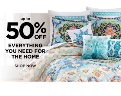 Up to 50% off Everything you need for the home. Shop Now.