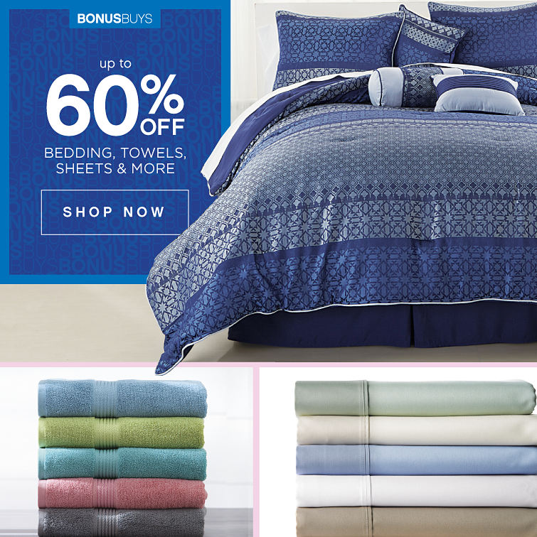 save Up to 60% off Bedding, Towels, Sheets & More