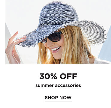 30% off summer accessories. Shop now