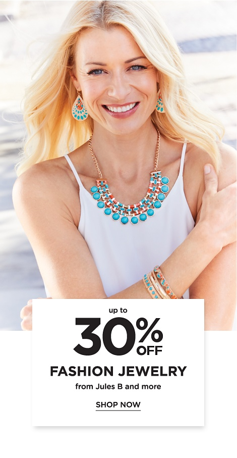 Up to 30% off Fashion Jewelry, from Jules B and more. Shop Now.