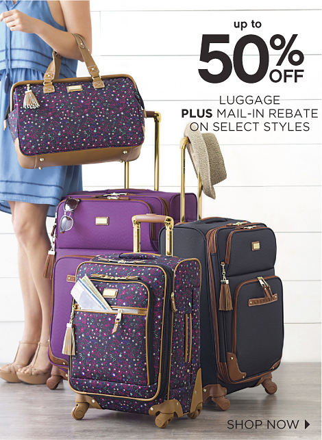 up to 50% OFF LUGGAGE PLUS MAIL-IN REBATE ON SELECT STYLES | SHOP NOW