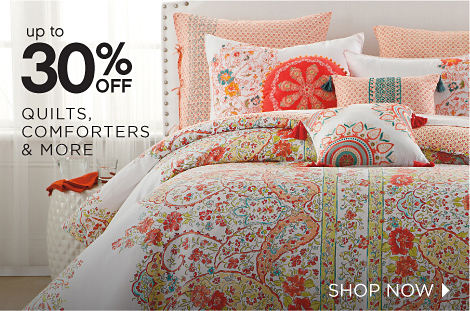 up to 30% OFF QUILTS, COMFORTERS & MORE | SHOP NOW