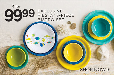 4 for 99.99 EXCLUSIVE FIESTA® 3-PIECE BISTRO SET | SHOP NOW