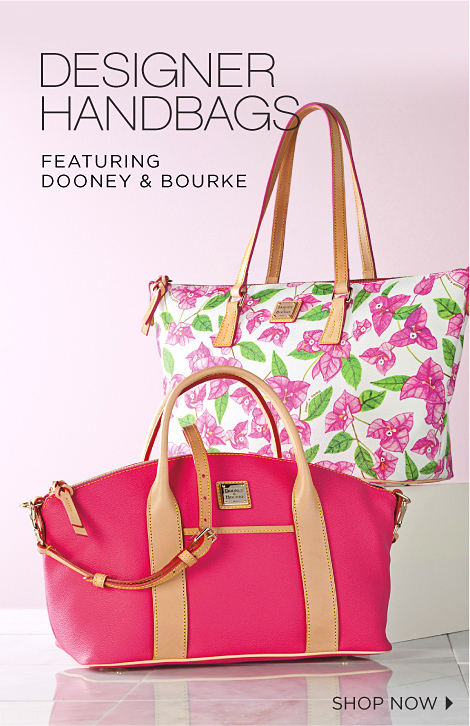 DESIGNER HANDBAGS FEATURING DOONEY & BOURKE | SHOP NOW