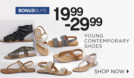 BONUSBUYS | 19.99-29.99 YOUNG CONTEMPORARY SHOES | SHOP NOW