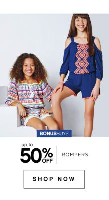 Bonusbuys | Up to 50% off rompers | shop now