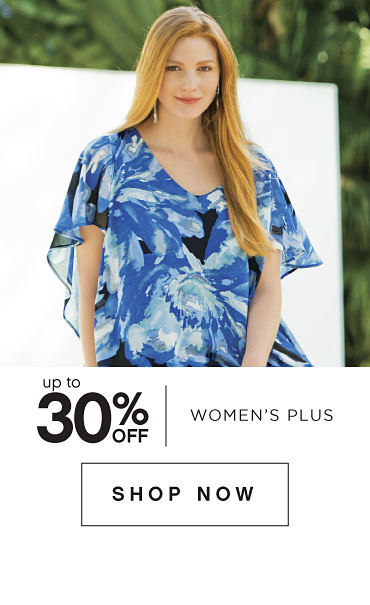 Up to 30% off Women's Plus - Shop Now