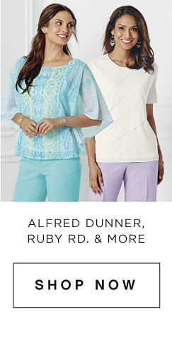Alfred Dunner, Ruby Rd. & More - Shop Now