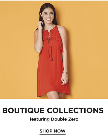 Boutique Collections | Featuring Double Zero | shop now