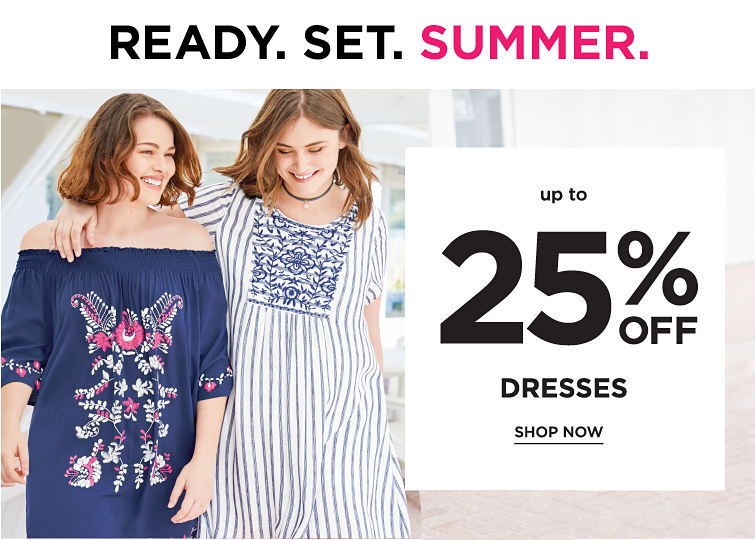 Ready Set Summer Up To 25 Percent Off Dresses | shop now