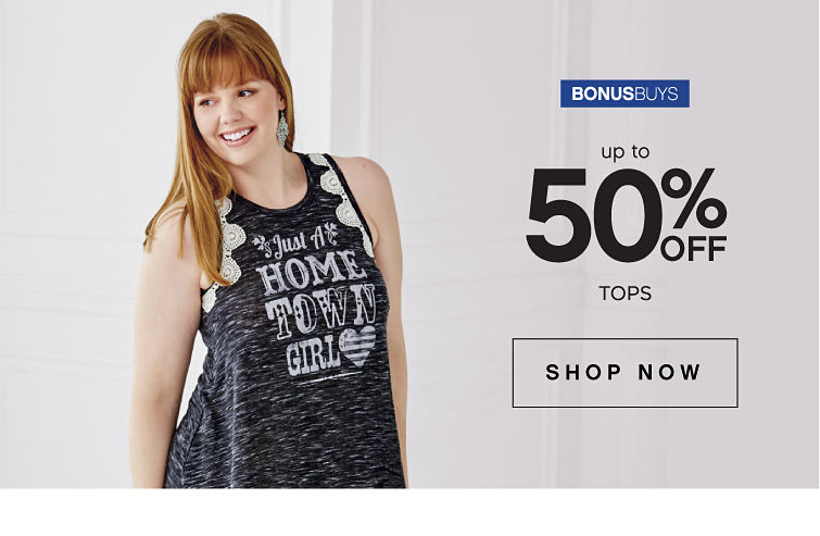 Bonusbuys | Up to 50% off tops | shop now