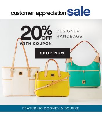 customer appreciation sale | 20% OFF WITH COUPON DESIGNER HANDBAGS | SHOP NOW | FEATURING DOONEY & BOURKE