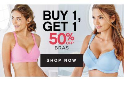 BUY 1, GET 1 50% off* BRAS | SHOP NOW