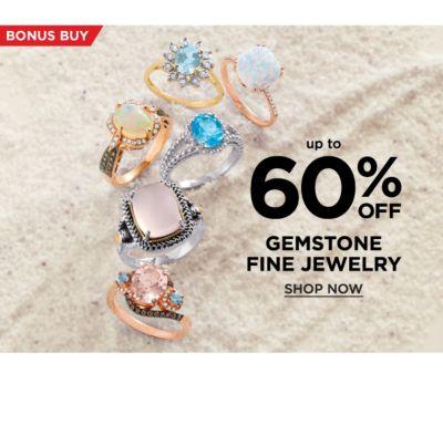 Bonus Buy - Up to 60% off gemstone fine jewelry. Shop Now.
