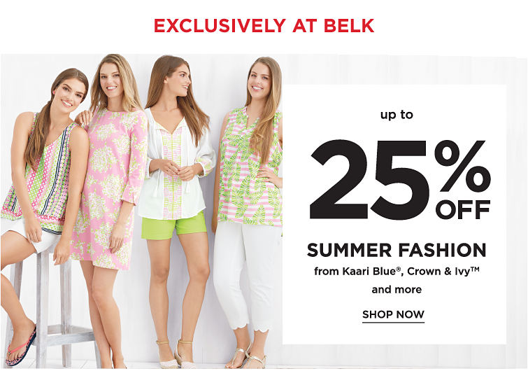 Exclusively at Belk! Up to 25% off Spring Fashion from Kaari Blue, crown & ivy and more - Shop Now