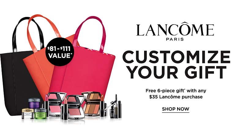 Lancôme Paris - Customize your gift. Free 6-piece gift with any $35 Lancôme purchase. Shop now.