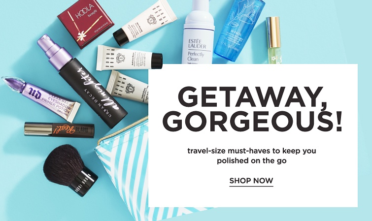 Getaway, Gorgeous! Travel size must-haves to keep you polished on the go. Shop now.