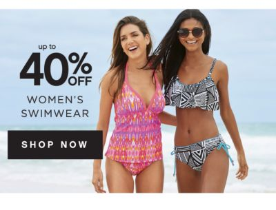 up to 40% OFF WOMEN'S SWIMWEAR | SHOP NOW