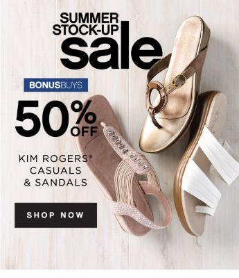 SUMMER STOCK-UP sale | BONUSBUYS | 50% OFF KIM ROGERS® CASUALS & SANDALS | SHOP NOW