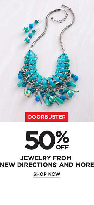 Doorbuster! 50% off Jewelry from New Directions and More - Shop Now