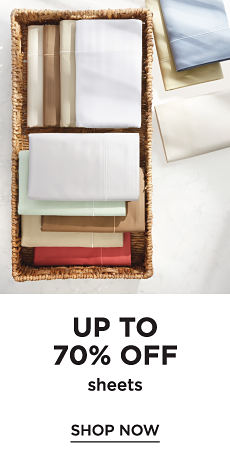 Up to 70% off Sheets - Shop Now
