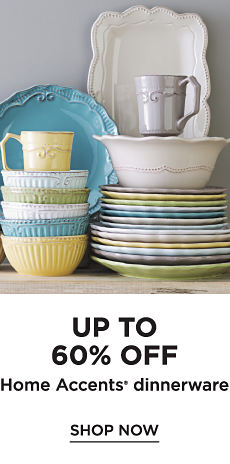 Up to 60% off Home Accents Dinnerware - Shop Now