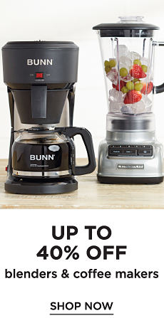 Up to 40% off Blenders & Coffee Makers - Shop Now