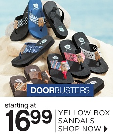DOORBUSTERS | starting at 16.99 YELLOW BOX SANDALS | SHOP NOW