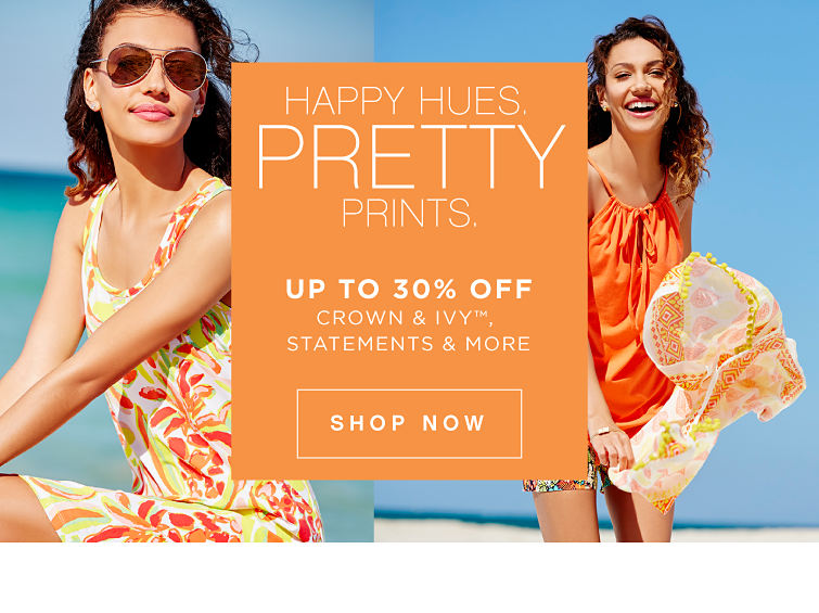 Happy Hues. Pretty Prints | Up to 30% off crown & ivy™, Statements & More - Shop Now