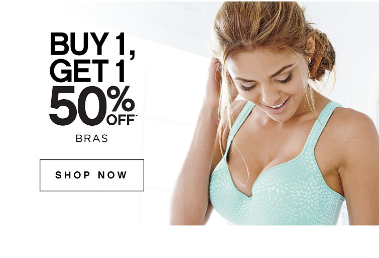 Buy 1, Get 1 50% off* Bras - Shop Now