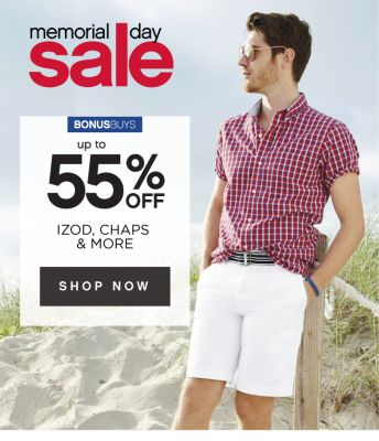 memorial day sale | BONUSBUYS | up to 55% OFF IZOD, CHAPS & MORE | SHOP NOW