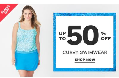 Bonus Buy! Up to 50% off Curvy Swimwear - Shop Now