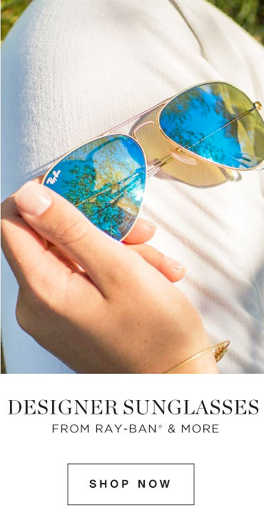 DESIGNER SUNGLASSES FROM RAY-BAN® & MORE | SHOP NOW