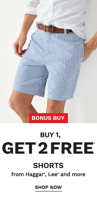 Bonus Buy! Buy 1, Get 2 FREE* Shorts from Hagger, Lee and more - Shop Now