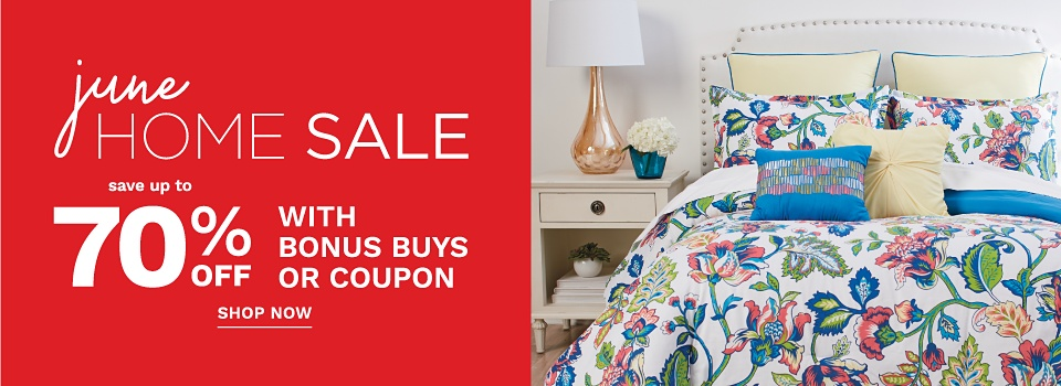 June Home Sale - Save Up to 70% off with Bonus Buys or Coupon - Shop Now