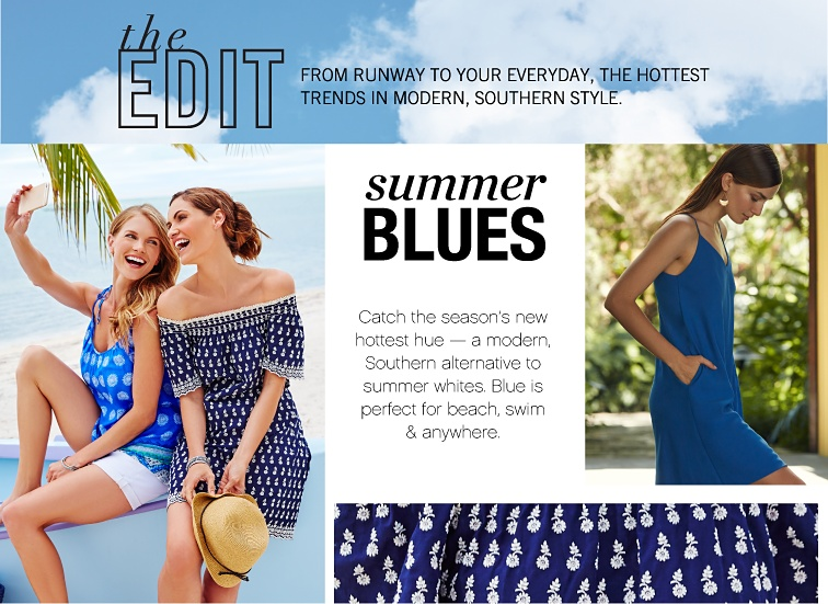 The Edit | From Runway to yout Everyday, The Hottest Tends in Modern, Southern Style | Summer Blues