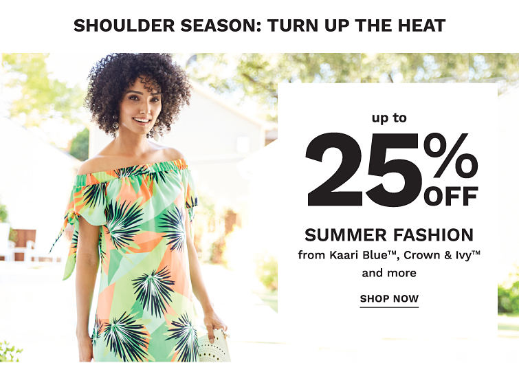 Shoulder Season: Turn Up the Heat! Up to 25% off Summer Fashion from Kaari Blue, crown & ivy and more - Shop Now