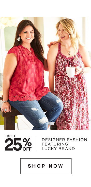 Up to 25% off Designer Fashion featuring Lucky Brand - Shop Now