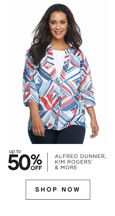 Up to 50% off Alfred Dunner, Kim Rogers® & More - Shop Now