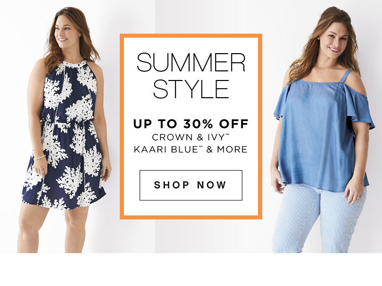 Summer Style | Up to 30% off crown &ivy™, Kaari Blue™ & More - Shop Now