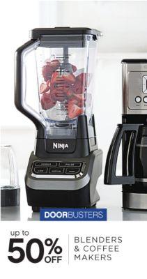 DOORBUSTERS | up to 50% OFF  | BLENDERS & COFFEE MAKERS